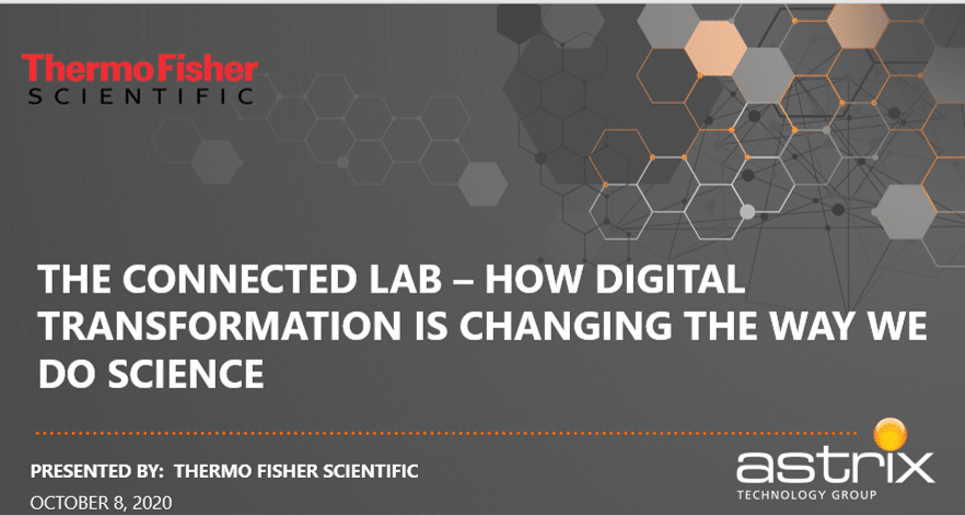 Astrix & Thermo Fisher - How digital transformation is changing the way we do science