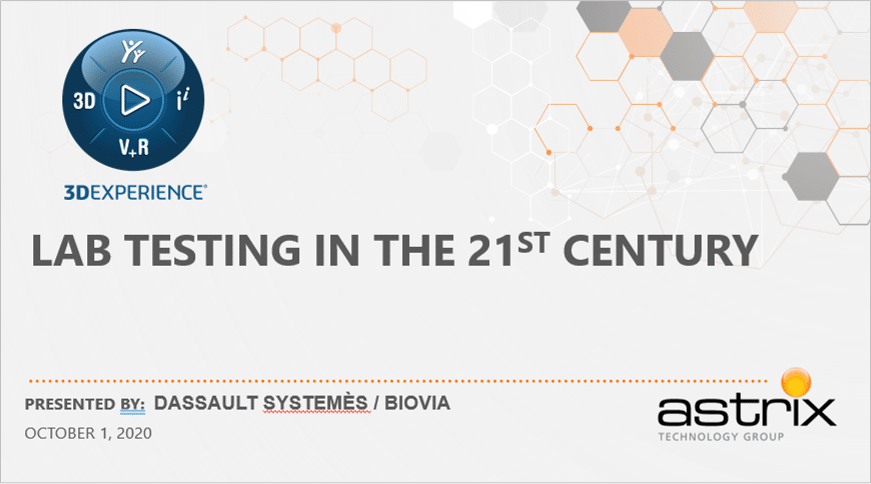 Astrix & Biovia - Lab Testing in the 21st Century