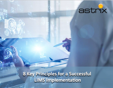 8 Key Principles for a Successful LIMS Implementation