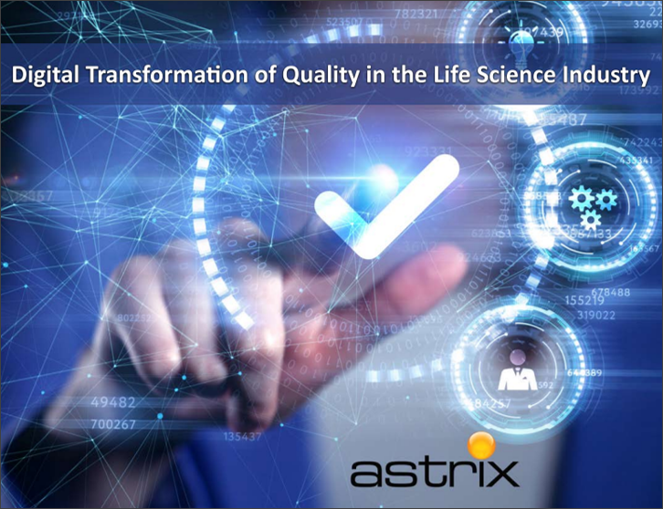 Digital Transformation of Quality in the Life Science Industry